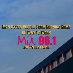 Man Saves People From Burning Home On Way To Work