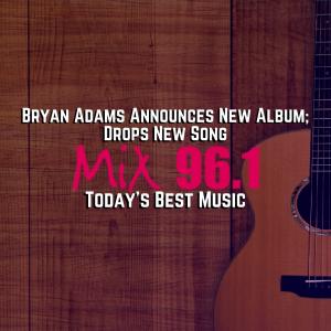 Bryan Adams Announces New Album; Drops New Song