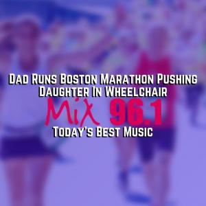 Dad Runs Boston Marathon Pushing Daughter In Wheelchair