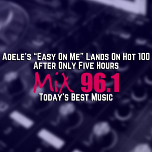 """Adele's """"Easy On Me"""" Lands On Hot 100 After Only Five Hours"""