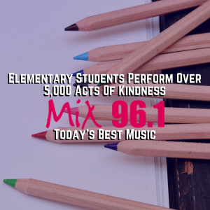 Elementary Students Perform Over 5,000 Acts Of Kindness