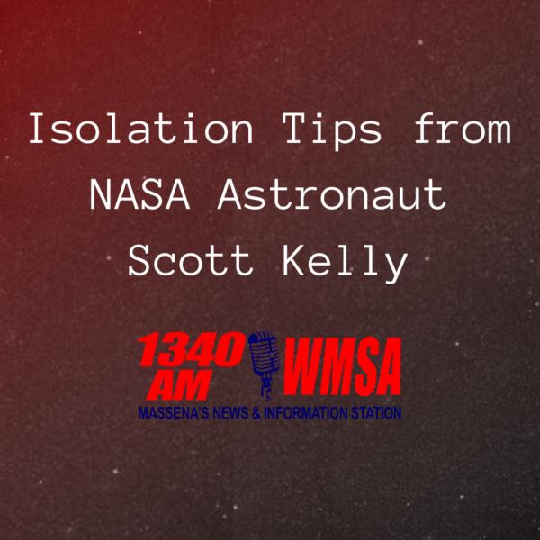 Isolation Tips from NASA Astronaut Scott Kelly