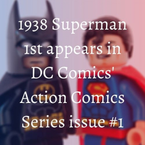 1938 First Appearance of Superman in DC