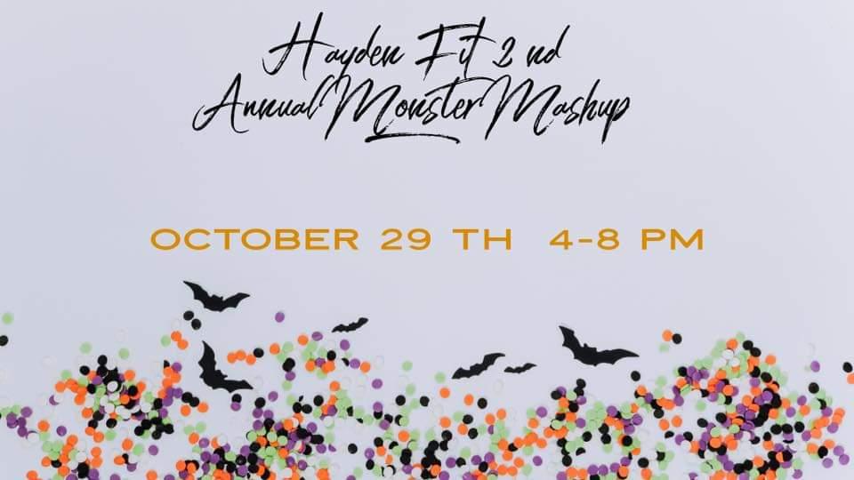 Hayden Fit 2nd Annual Monster Mash Up