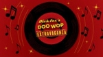 Doo Wop Extravaganza Line Up: Jay & The Americans, The Original Coasters, Shirley Reeves – Original Lead Singer of The Shirelles, The Happenings, Leaders of The Pack- Emil Stucchio (The Classics)- Vito Picone (The Elegants) – Bob D'Andrea (The Knockouts)