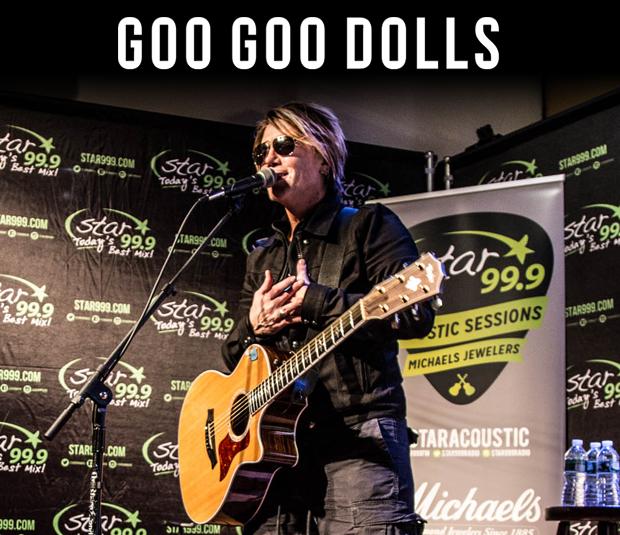 Star 99.9 Michaels Jewelers Acoustic Session: Goo Goo Dolls