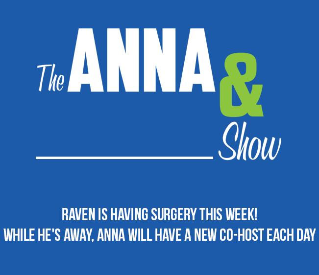 Anna's Guest Co-Host Week