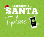 Anna & Raven Santa Tipline