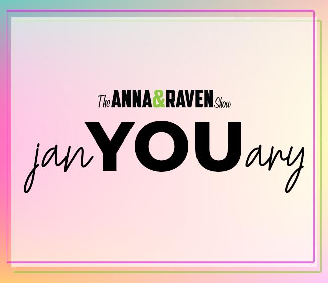 Anna & Raven JanYOUary