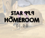 Star 99.9 Homeroom: January 2020