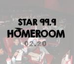 Star 99.9 Homeroom: February 2020