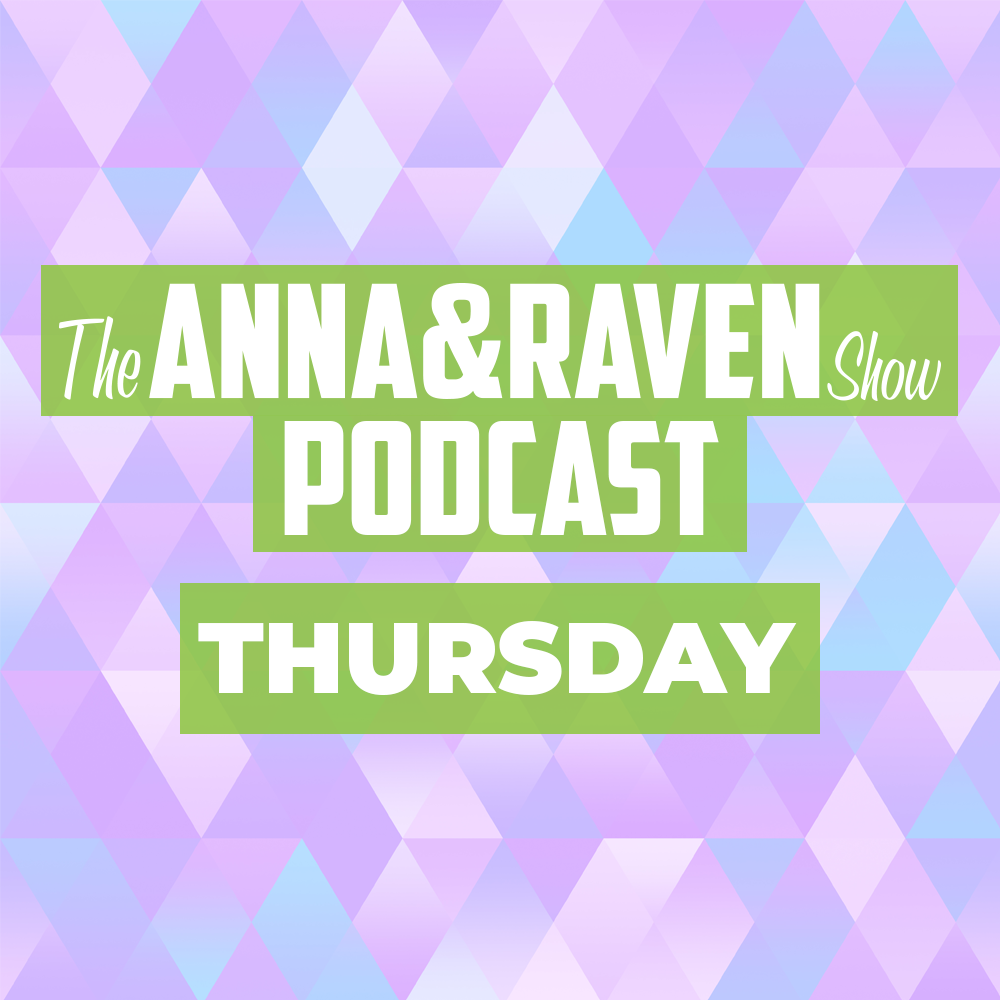 The Anna & Raven Show: White Hair…What White Hair?