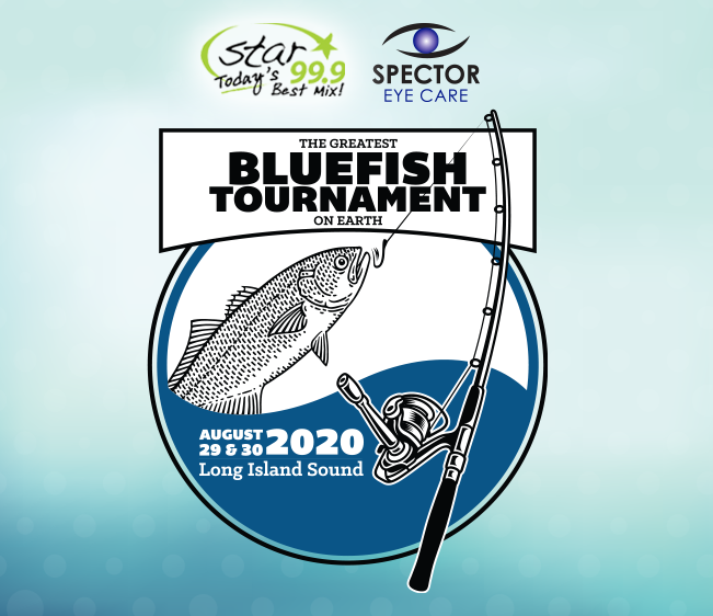 Star 99.9 Spector Eye Care Greatest Bluefish Tournament on Earth