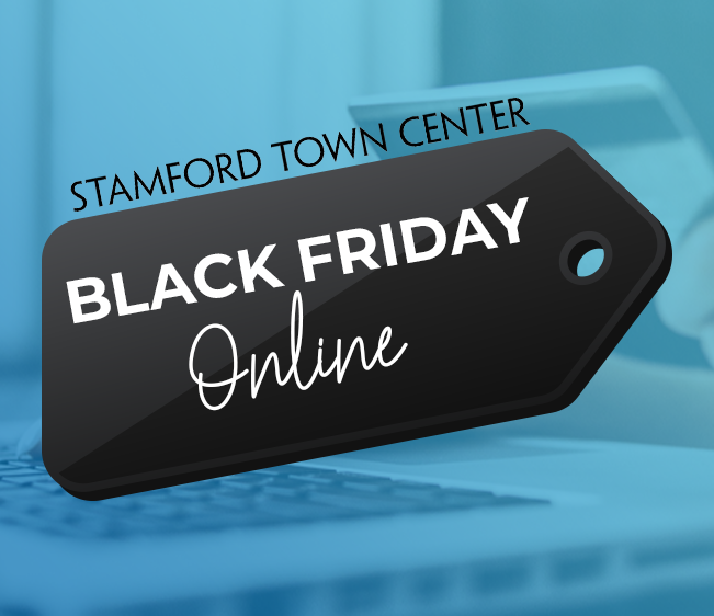 Black Friday Online: Enter to win prizes from Stamford Town Center