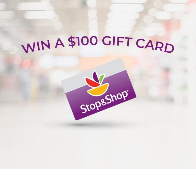 Win a $100 Stop & Shop Gift Card