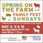 Spring on the Farm Family Fest Sundays