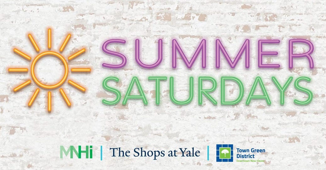 Join Star 99.9 at Summer Saturdays in New Haven