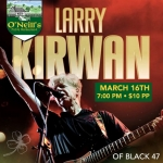 On Today's Show: Comedian Pat Oates, Larry Kirwan From Black 47, Boss Keith Top 5
