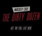 99.1 PLR Marchley Crue: The Dirty Dozen