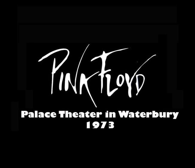 Throwback Concert: Pink Floyd at Palace Theater Waterbury 1973