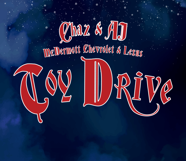 Chaz and AJ McDermott Chevrolet & Lexus Toy Drive – Charity Submissions