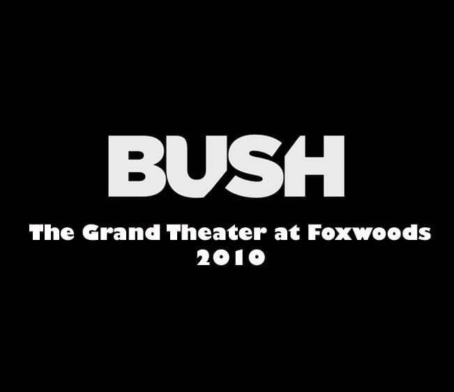 Throwback Concert: Bush at The Grand Theater at Foxwoods 2010