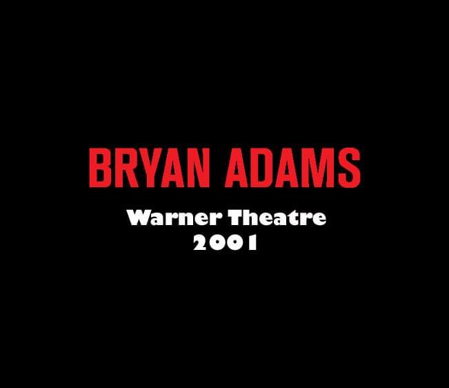 Throwback Concert: Bryan Adams at Warner Theatre 2001