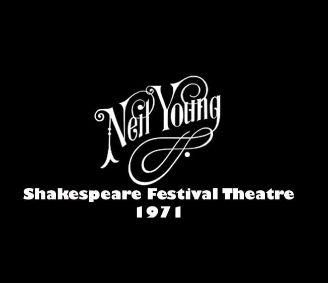 Throwback Concert: Neil Young at Shakespeare Festival Theatre 1971