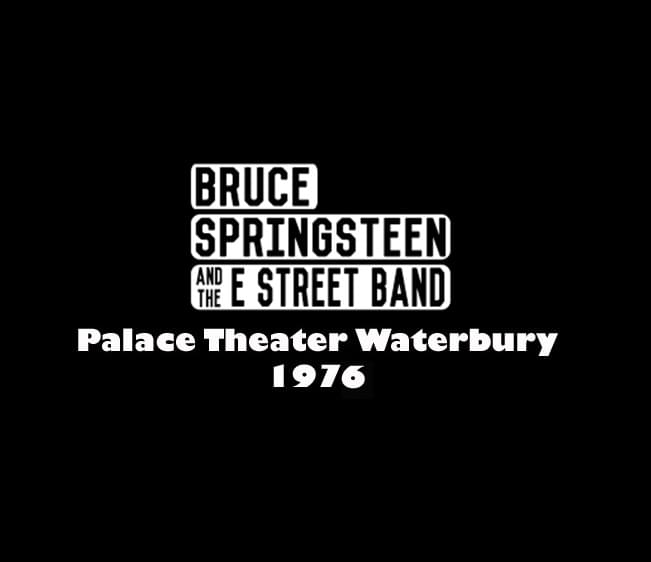 Throwback Concert: Bruce Springsteen & The E Street Band at Waterbury's Palace Theater 1976