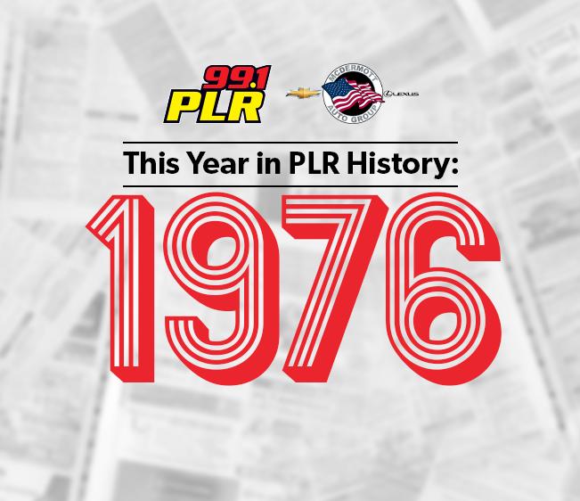 99.1 PLR McDermott Chevrolet & Lexus This Year in PLR History: 1976