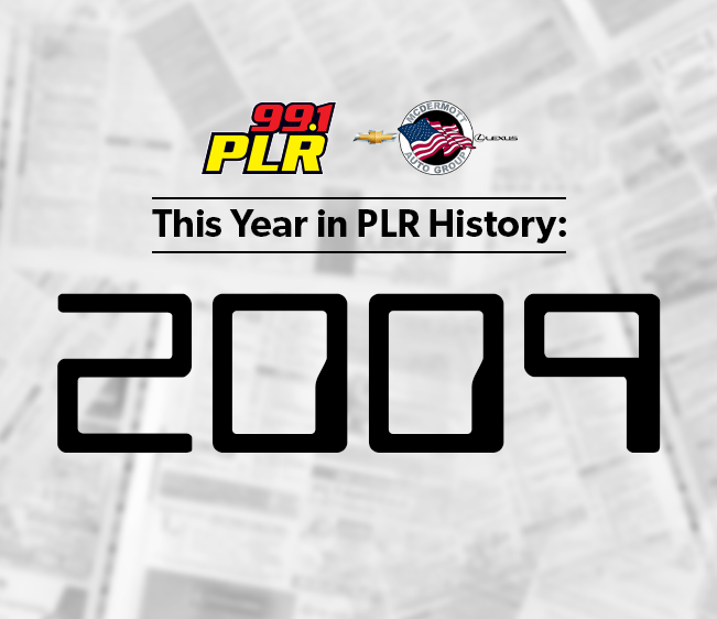 99.1 PLR McDermott Chevrolet & Lexus This Year in PLR History: 2009