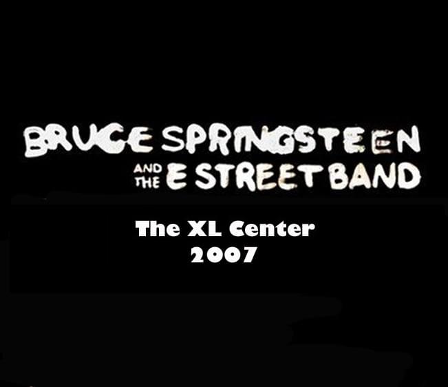 Throwback Concert: Bruce Springsteen and The E Street Band at The XL Center 2007