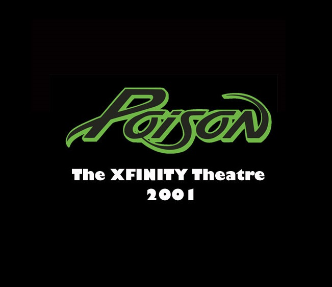 Throwback Concert: Poison at The XFINITY Theatre 2001