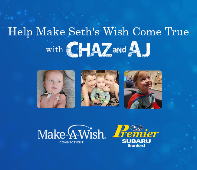 Help Chaz & AJ Make Seth's Wish Come True