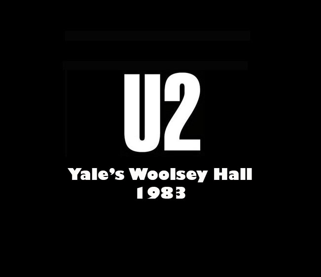 Throwback Concert: U2 at Yale's Woolsey Hall 1983