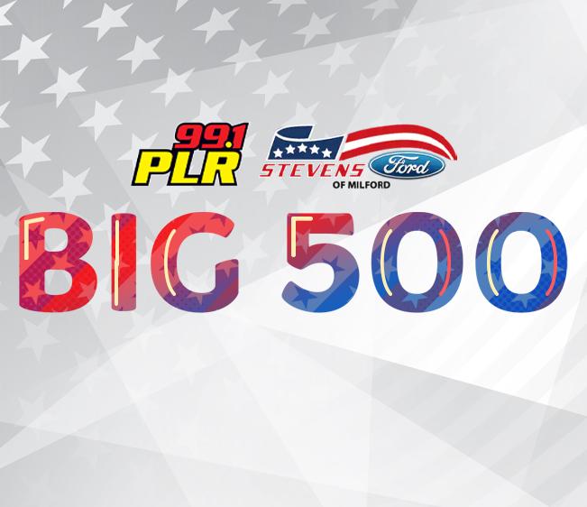 99.1 PLR Stevens Auto Group of Milford Big 500 Full List