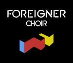 Send us your video to be the 'Foreigner Choir'