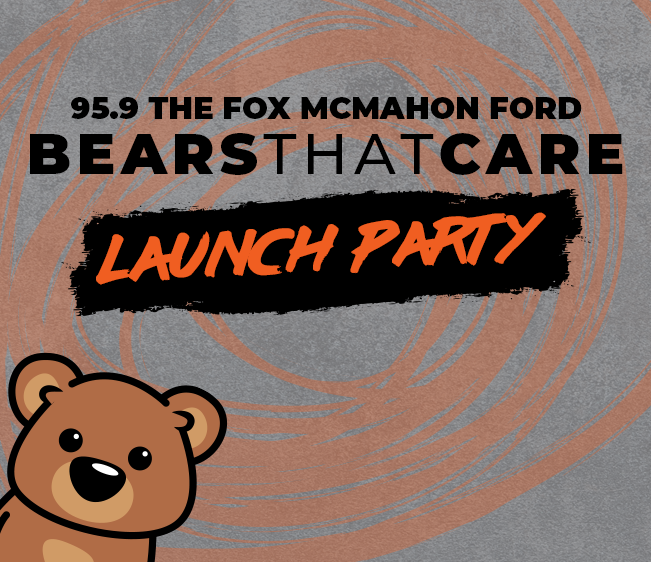 95.9 The FOX McMahon Ford Bears That Care Launch Party