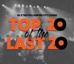 959 The FOX Empire City Casino Top 20 of the Last 20: The List