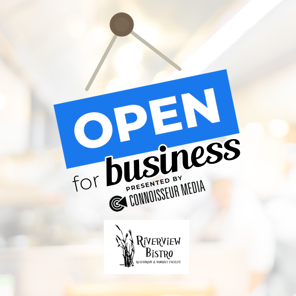 Open for Business: Riverview Bistro