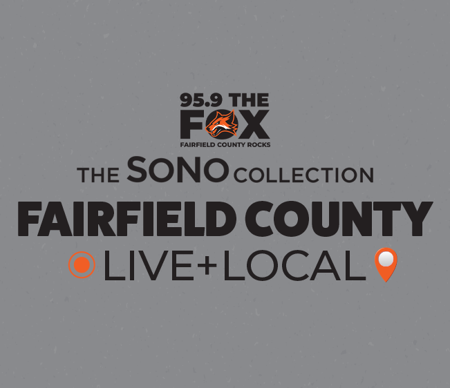 95.9 The FOX The SoNo Collection Fairfield County: Live + Local