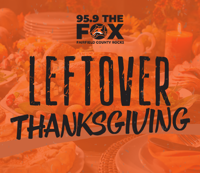95.9 The FOX Leftover Thanksgiving