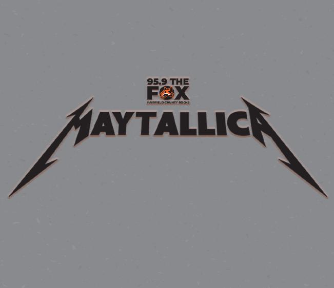 95.9 The FOX Maytallica