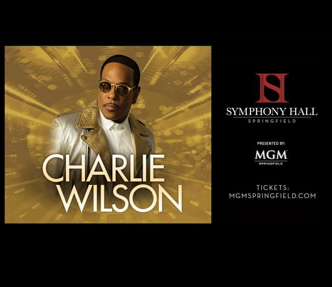 MGM Springfield presents Charlie Wilson ***New Date***