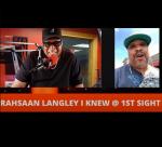 Juan On 1 with Rahsaan Langley