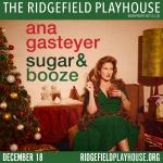 Win tickets to Ana Gasteyer – Sugar & Booze