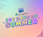 WEBE108 First County Bank 108 Days of Summer