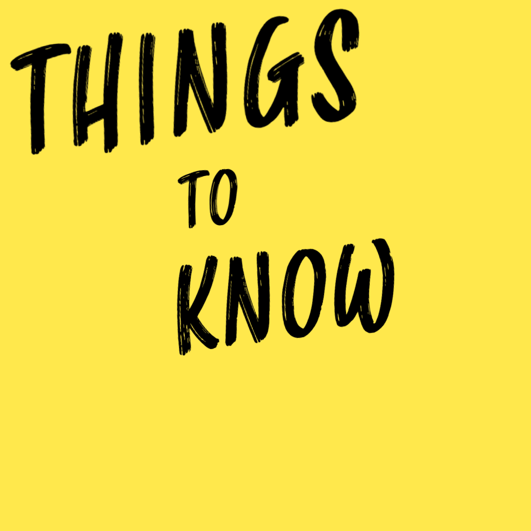 Things to Know Friday August 7th