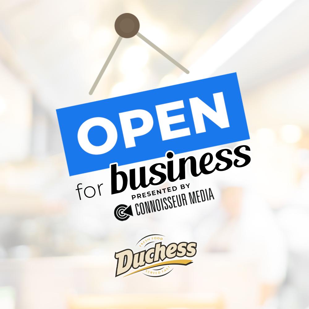 Duchess Restaurants: Open for Business