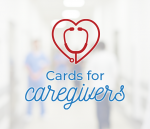 Cards for Caregivers